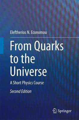 From Quarks to the Universe by Eleftherios N Economou