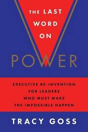 The Last Word on Power by Tracy Goss
