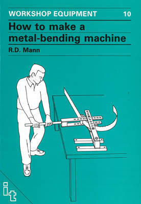 How to Make a Metal-Bending Machine by Bob Mann image