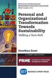 Personal and Organizational Transformation towards Sustainability by Dorothea Ernst