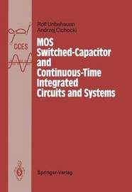 MOS Switched-Capacitor and Continuous-Time Integrated Circuits and Systems by Rolf Unbehauen