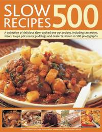 Slow Recipes 500 by Catherine Atkinson