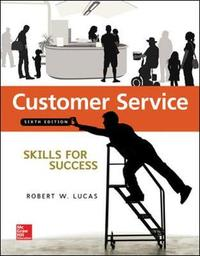 Customer Service Skills for Success by Robert Lucas