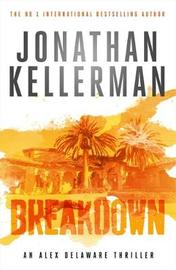 Breakdown (Alex Delaware series, Book 31) by Jonathan Kellerman
