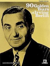 90 Golden Years of Irving Berlin by Irving Berlin image