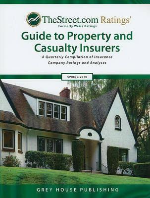TheStreet.com Ratings Guide to Property and Casualty Insurers