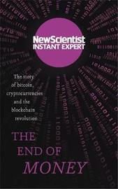 "The End of Money by ""New Scientist"""