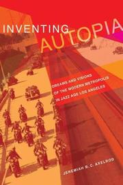 Inventing Autopia by Jeremiah B.C. Axelrod image
