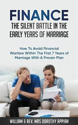 Finance: The Silent Battle in the Early Years of Marriage by William Appiah