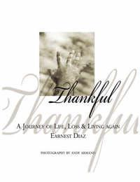 Thankful by Earnest Diaz