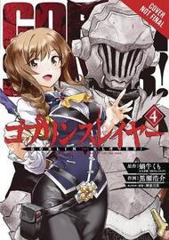 Goblin Slayer, Vol. 4 (manga) by Kumo Kagyu