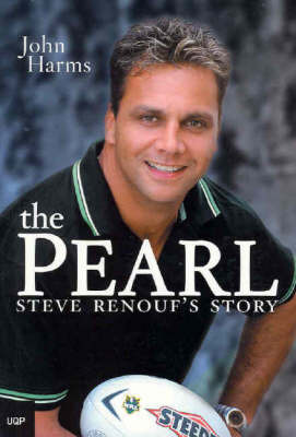 The Pearl: Steve Renouf's Story by John Harms image