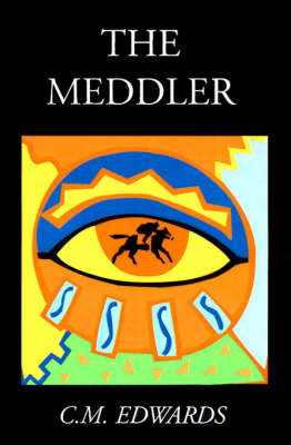 The Meddler by C. M. Edward image