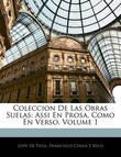 Coleccion de Las Obras Suelas: Assi En Prosa, Como En Verso, Volume 1 by Lope , de Vega