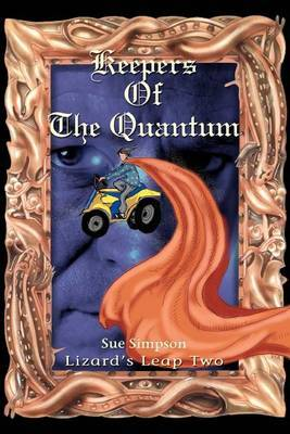 Keepers of the Quantum: Lizard's Leap Two by Sue Simpson image