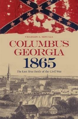 Columbus, Georgia, 1865