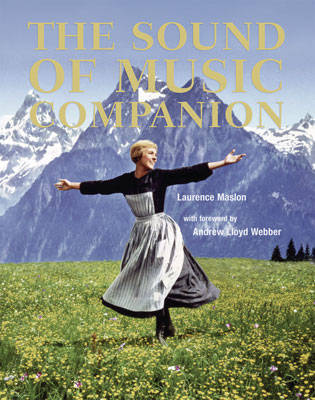 The Sound of Music Companion Collection (Book + CD) by Laurence Maslon image