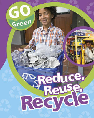 Reduce, Reuse, Recycle by Helen Lanz