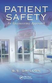 Patient Safety by B.S. Dhillon