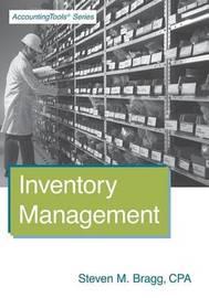 Inventory Management by Steven M. Bragg