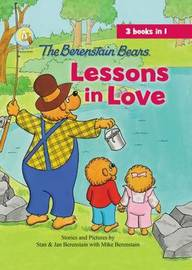 The Berenstain Bears Lessons in Love by Jan Berenstain