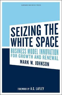 Seizing the White Space by Mark W Johnson image