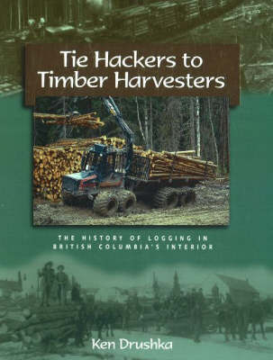 Hackers to Timber Harvesters by Ken Drushka image