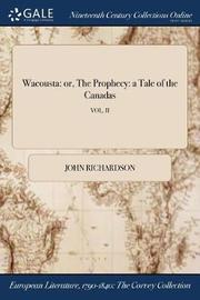Wacousta by (John) Richardson