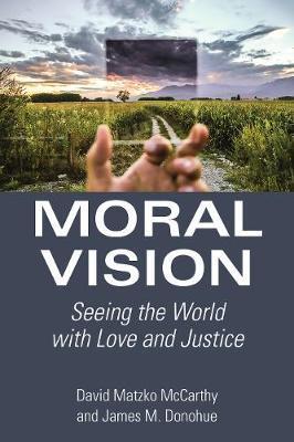 Moral Vision by David Matzko McCarthy