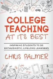 College Teaching at Its Best by Chris Palmer