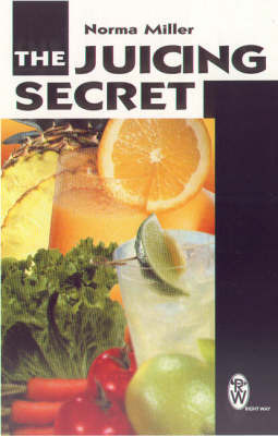 The Juicing Secret by Norma Miller image