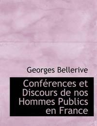 Confacrences Et Discours de Nos Hommes Publics En France by Georges Bellerive image