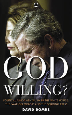 God Willing? by David Domke