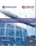 Managing Successful Projects with PRINCE2: 2009 by Office of Government Commerce