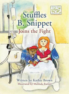 Stuffles B. Snippet Joins the Fight by Kathie Brown