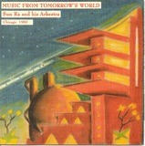 Music From Tomorrow's World by The Sun Ra Arkestra
