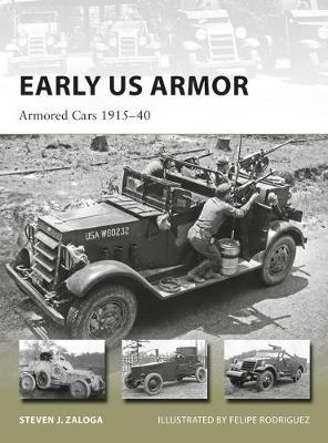 Early US Armor by Steven J. Zaloga