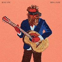 Beast Epic - Limited Edition by Iron & Wine