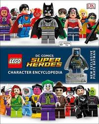 Lego DC Comics Super Heroes Character Encyclopedia by DK