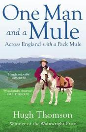 One Man and a Mule by Hugh Thomson