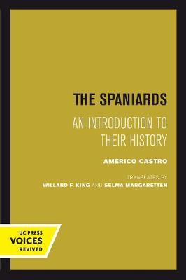 The Spaniards by Americo Castro image