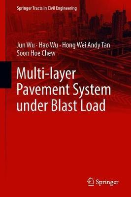Multi-layer Pavement System under Blast Load by Jun Wu image
