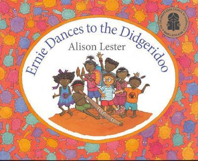 Ernie Dances to the Didgeridoo by Alison Lester image