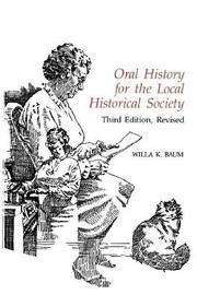 Oral History for the Local Historical Society by Willa K. Baum