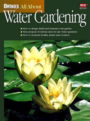 Ortho's All About Water Gardening by C.Greg Speichert image
