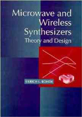 Microwave and Wireless Synthesizers by Ulrich L Rohde image