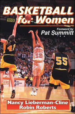 Basketball for Women: Becoming a Complete Player by Nancy Lieverman-Cline image