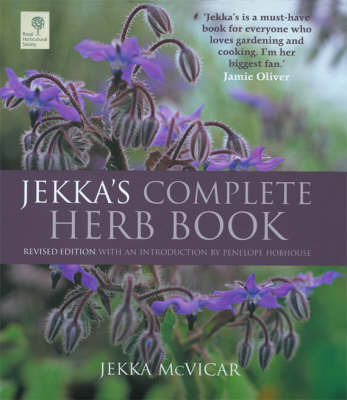 Jekka's Complete Herb Book: In Association with the RHS by Jekka McVicar