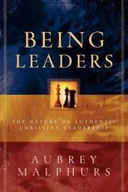 Being Leaders by Aubrey Malphurs