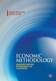 Economic Methodology: Understanding Economics as a Science by Marcel Boumans image